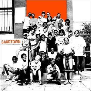 "Sandtown ""Based On A True Story"""