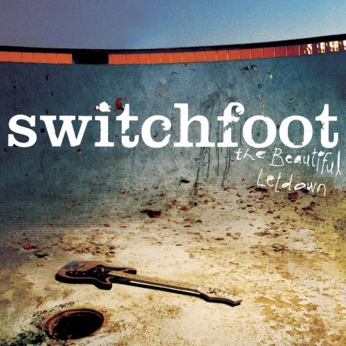"Switchfoot ""Beautiful Letdown"""